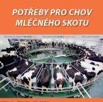 Potřeby pro chov mléčného skotu 2010